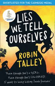 Lies We Tell Ourselves by Robin Talley | Waterstones
