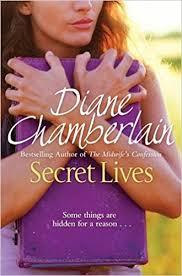 Secret Lives: Amazon.co.uk: Chamberlain, Diane: 8601200583113: Books